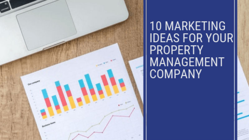 Property Management Marketing Ideas