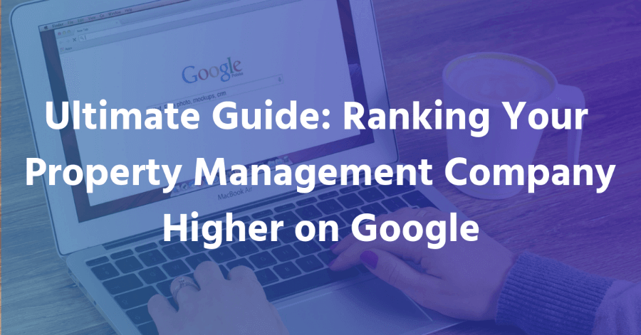 Ranking Property Management company on google