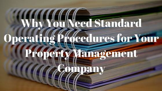 Why Your Property Management Company Needs to Implement Standard Operating Procedures