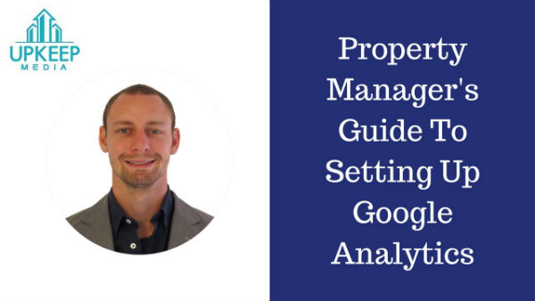 Property Manager's Guide To Google Analytics