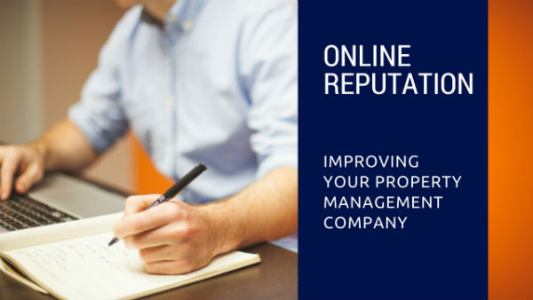 3 Benefits of Focusing on Your Property Management Company's Reputation