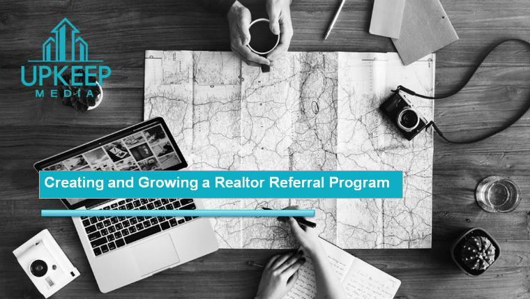 Creating and Growing a Realtor Referral Program
