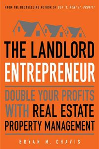 The-Landlord-Entrepreneur-Double-Your-Profits-with-Real-Estate-Property-Management-by-Bryan-M.-Chavis
