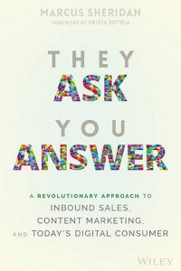They-Ask-You-Answer-A-Revolutionary-Approach-to-Inbound-Sales-Content