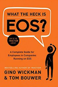 What-the-heck-is-EOS-by-Gino-Wickman