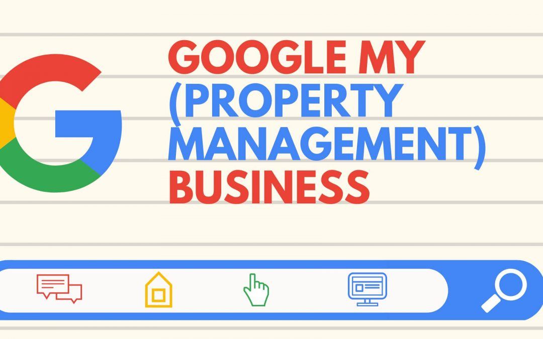 Google My (Property Management) Business
