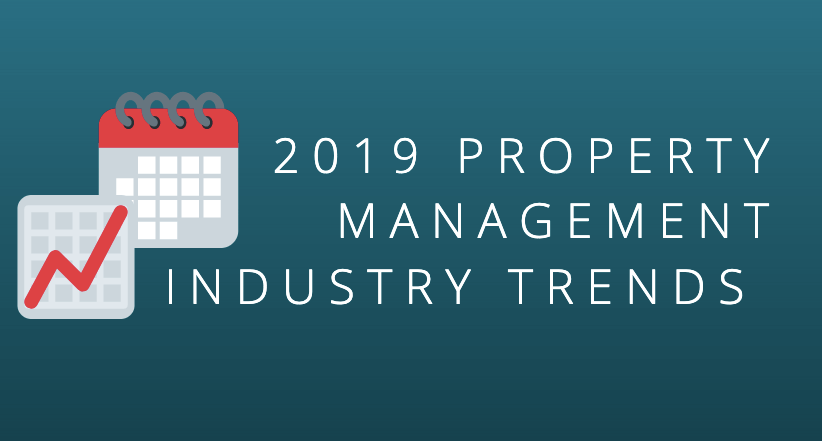 2019 Property Management Industry Trends