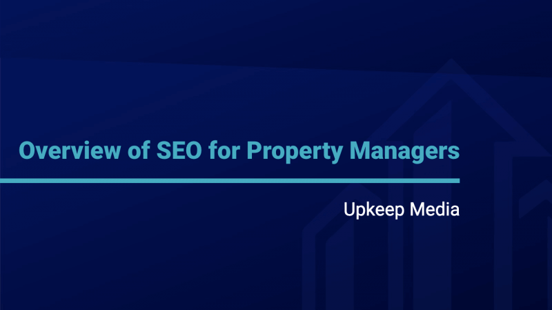A General Overview of SEO For Property Managers