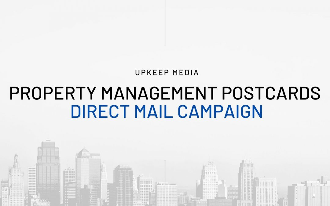 Creating the Perfect Property Management Postcards for your Direct Mailing Campaign
