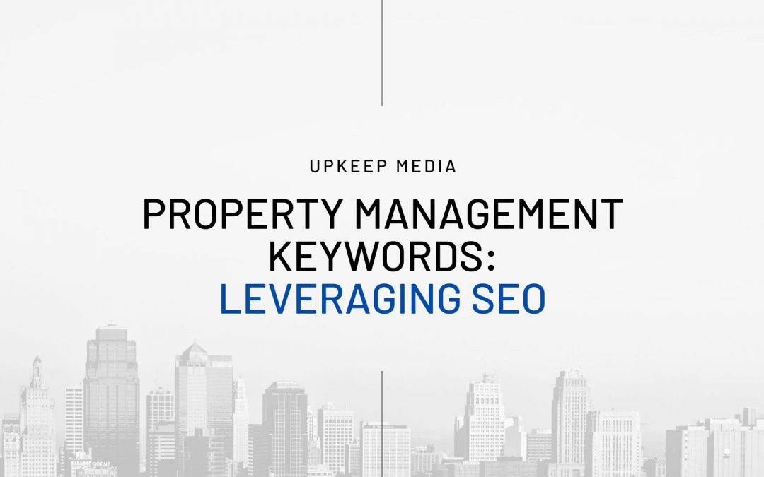 Property Management Keywords: Leveraging SEO