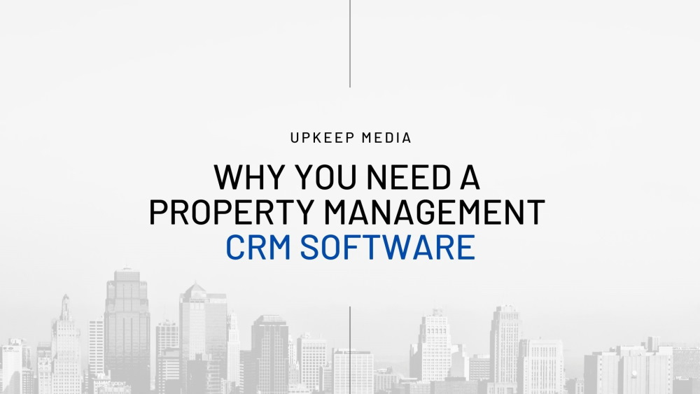 Choosing the Best CRM For Property Management