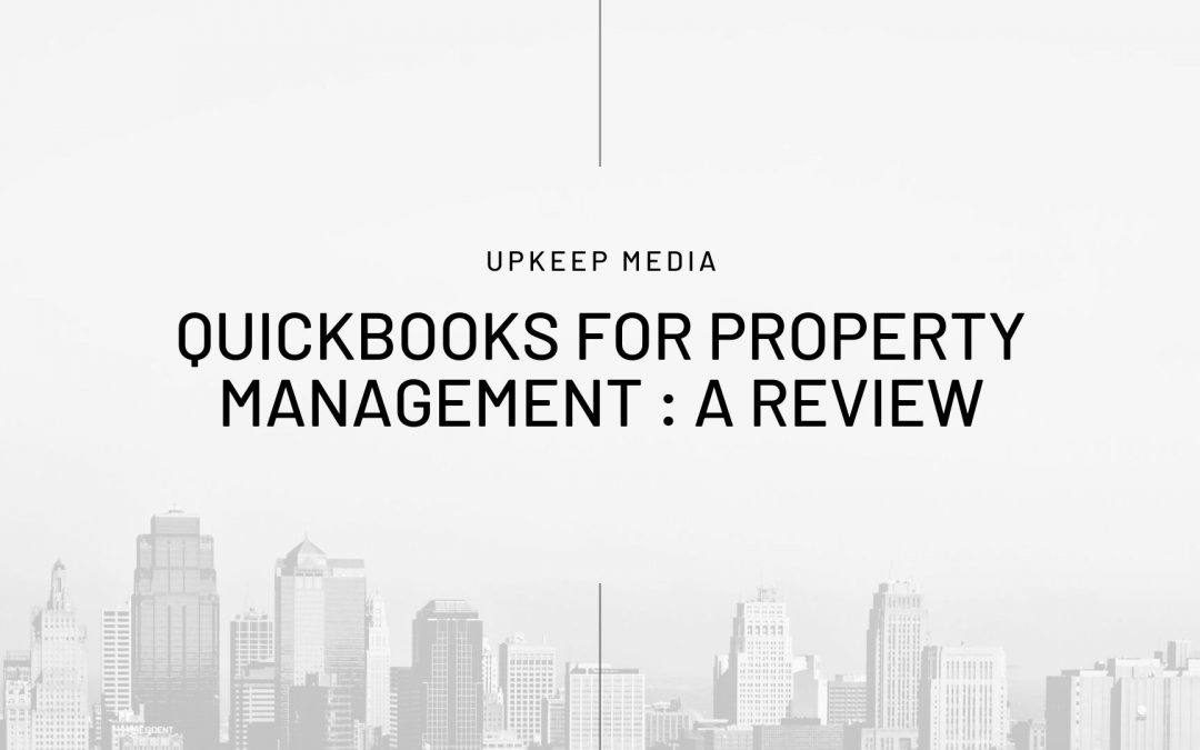 Is Quickbooks Right For Your Property Management Company?