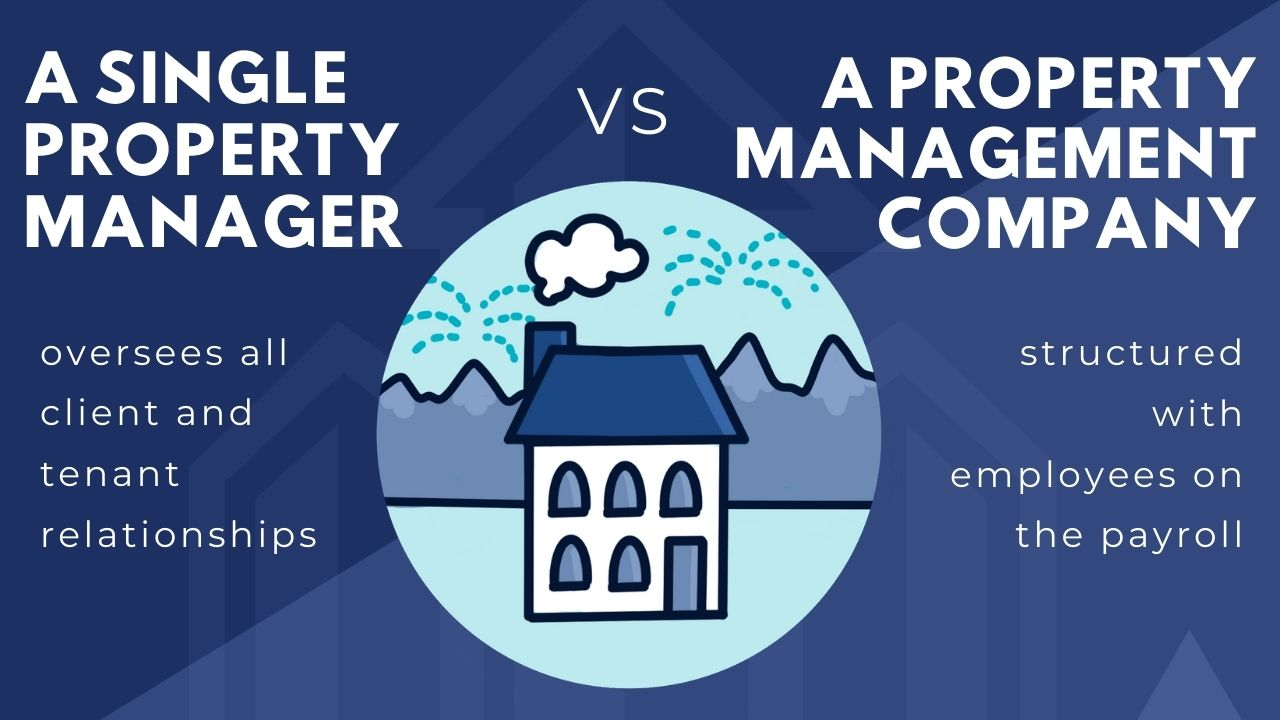 Nevada state PM - A single property manager vs. a property management company