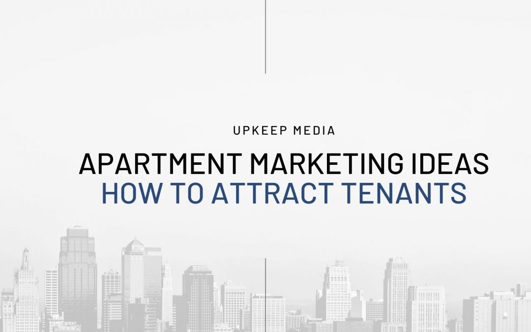 Multifamily Marketing Ideas: How to Attract Tenants