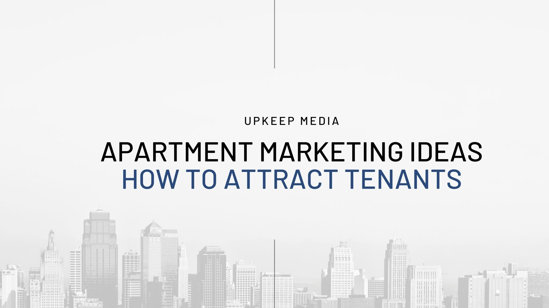 10 Advertising Ideas for Apartments