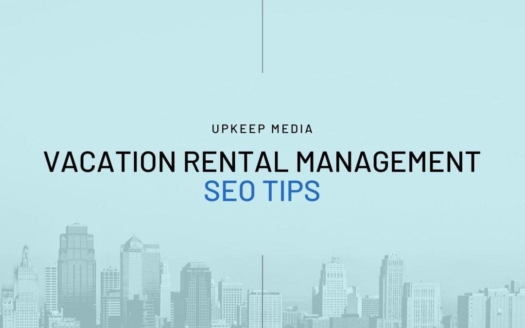 Vacation Rental SEO Tips