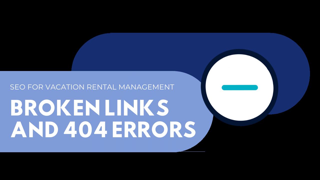 vacation rental management broken links