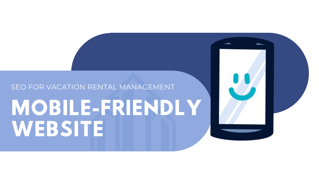 mobile-friendly website for vacation rental management
