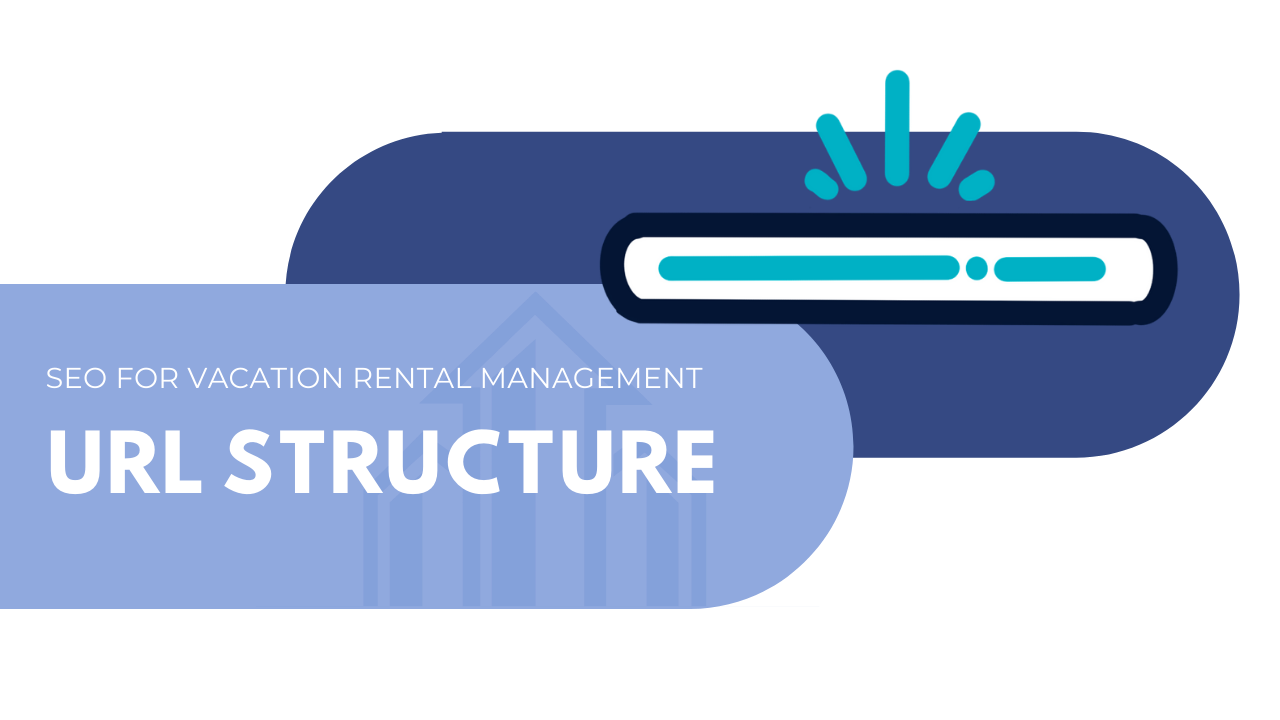 SEO for vacation rental management - URL structure