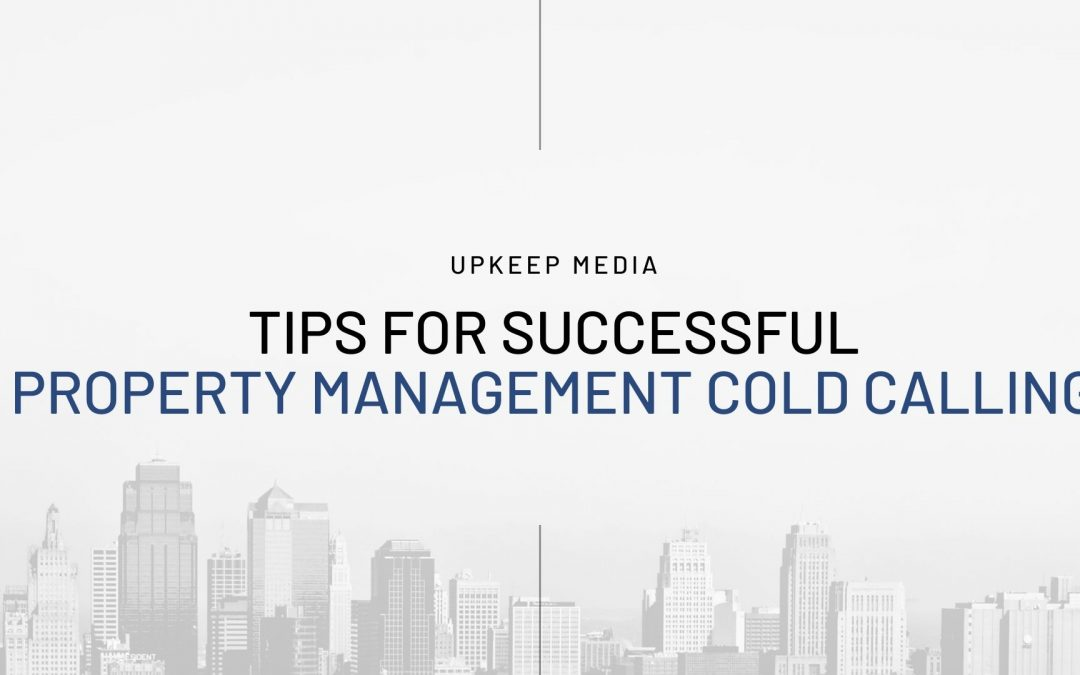 Tips for Successful Property Management Cold Calling