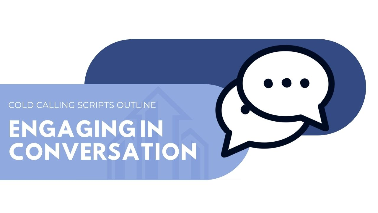 cold calling script - engaging in conversation