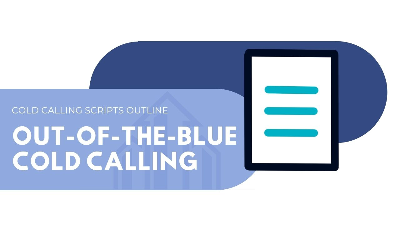 Out-of-the-blue cold calling
