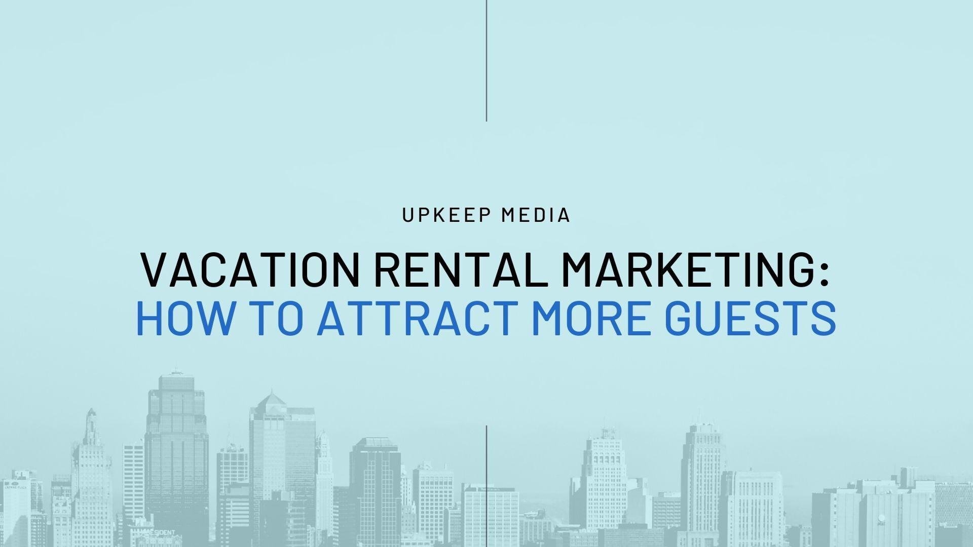 Vacation Rental Marketing Services
